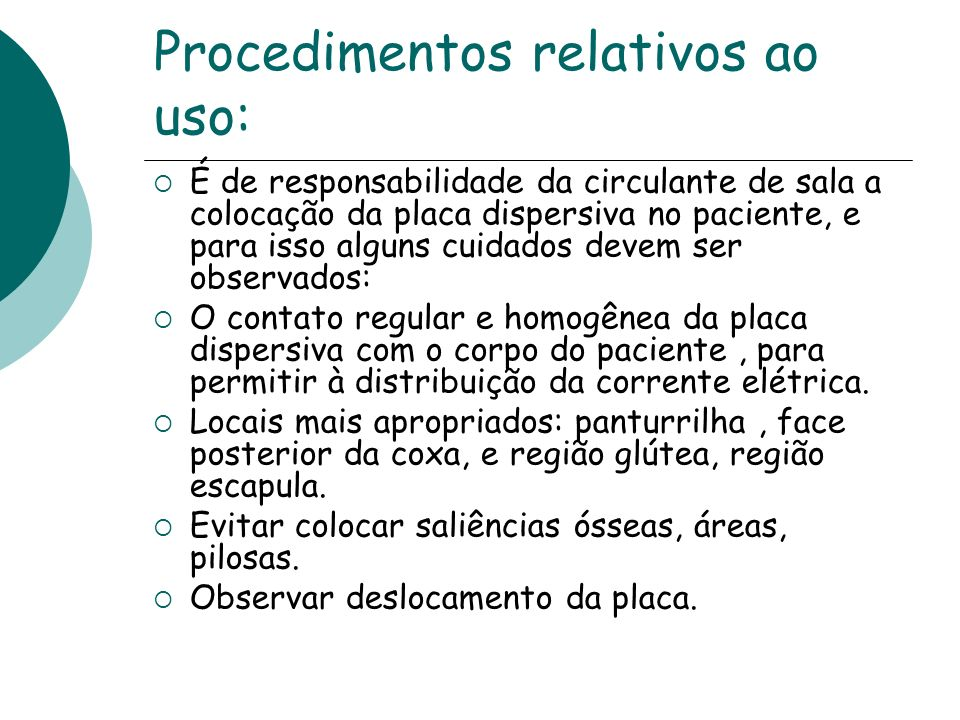 Procedimentos relativos ao uso:
