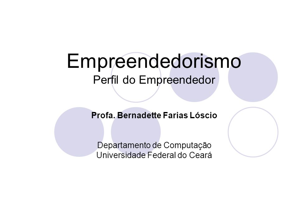 Empreendedorismo Perfil do Empreendedor Profa