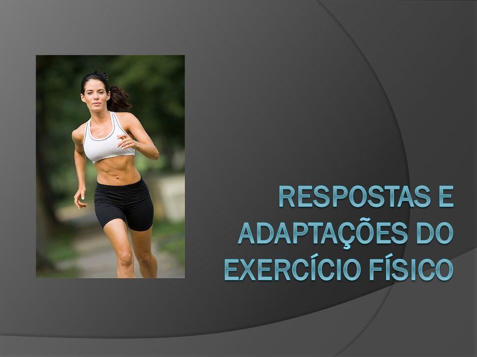 Respostas e Adaptações do exercício físico