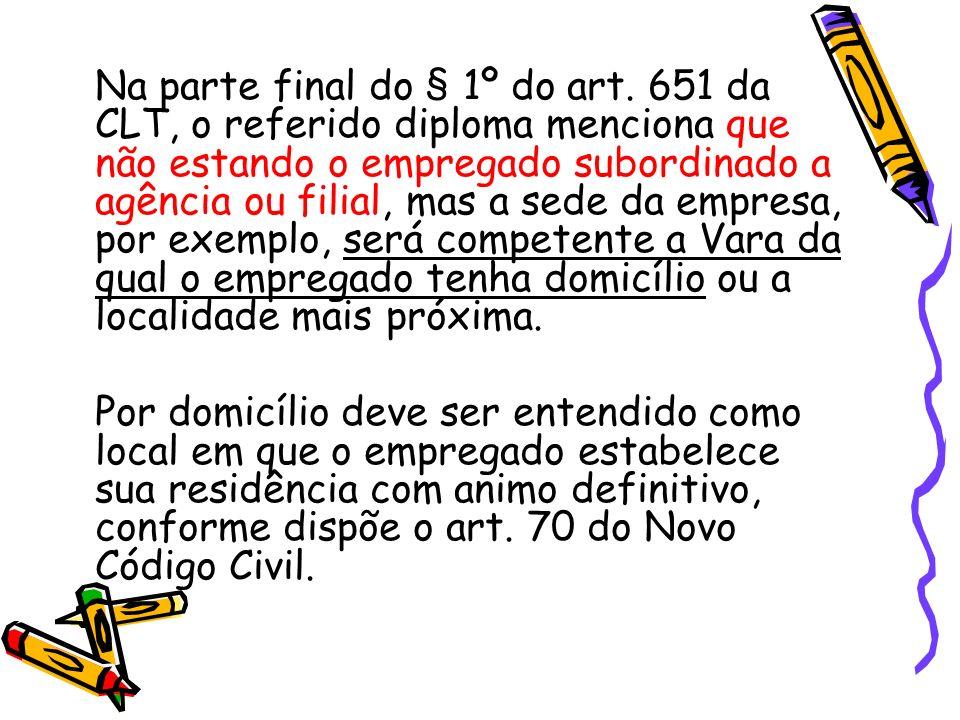 Na parte final do § 1º do art