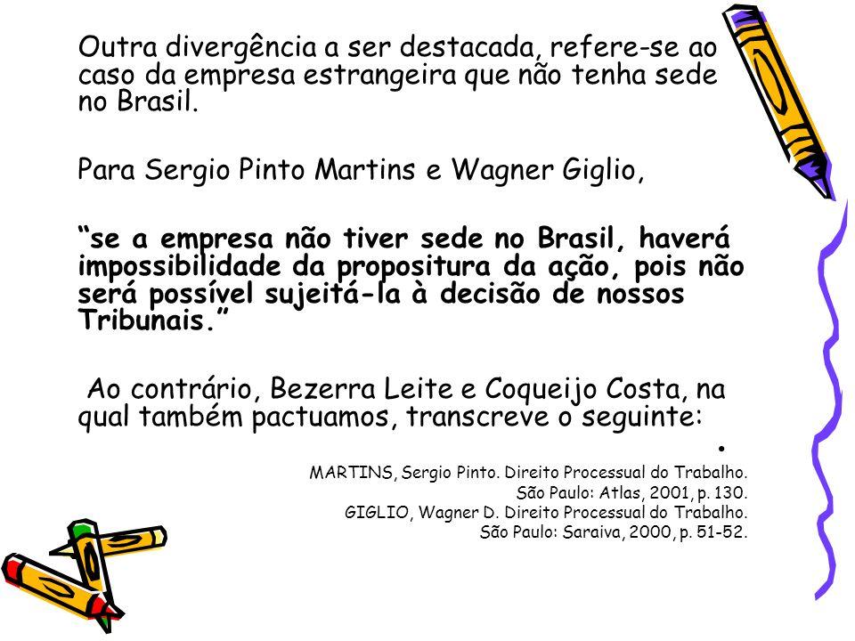 Para Sergio Pinto Martins e Wagner Giglio,