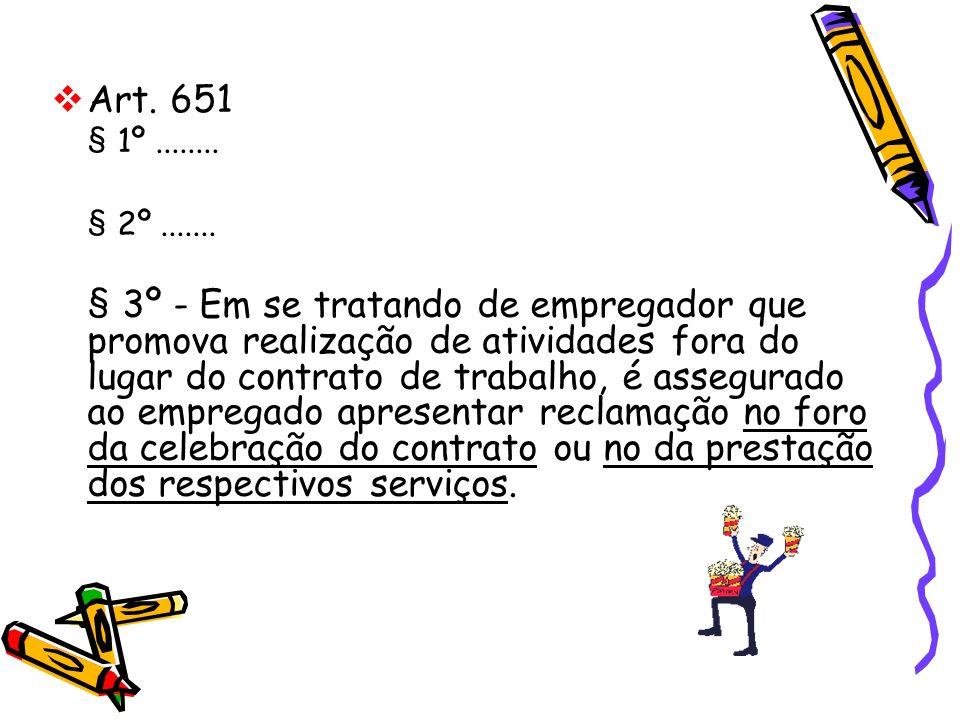 Art. 651 § 1º ........ § 2º .......