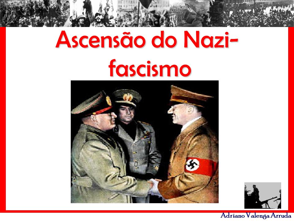 Ascensão do Nazi-fascismo
