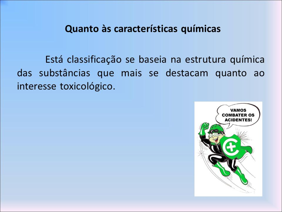 Quanto às características químicas