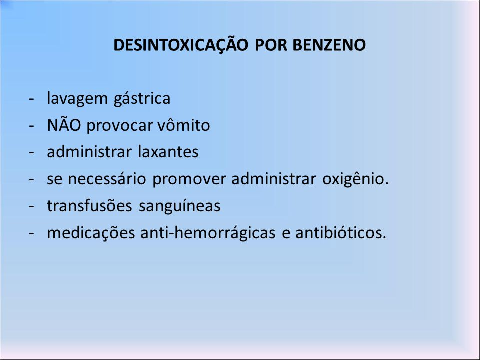 DESINTOXICAÇÃO POR BENZENO