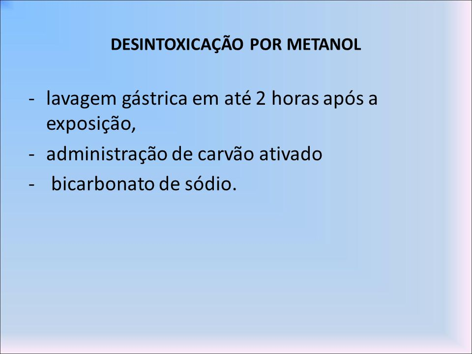 DESINTOXICAÇÃO POR METANOL