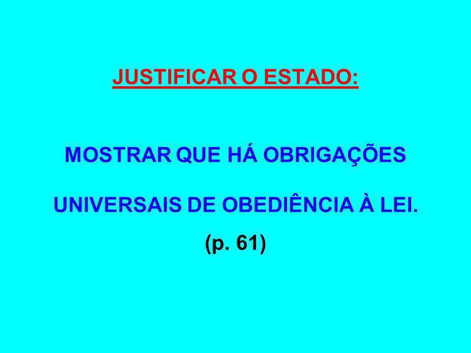 MOSTRAR QUE HÁ OBRIGAÇÕES UNIVERSAIS DE OBEDIÊNCIA À LEI.