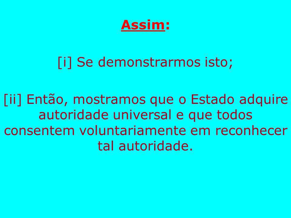 [i] Se demonstrarmos isto;