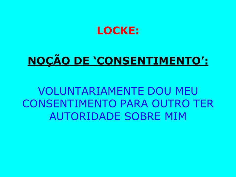 NOÇÃO DE 'CONSENTIMENTO':
