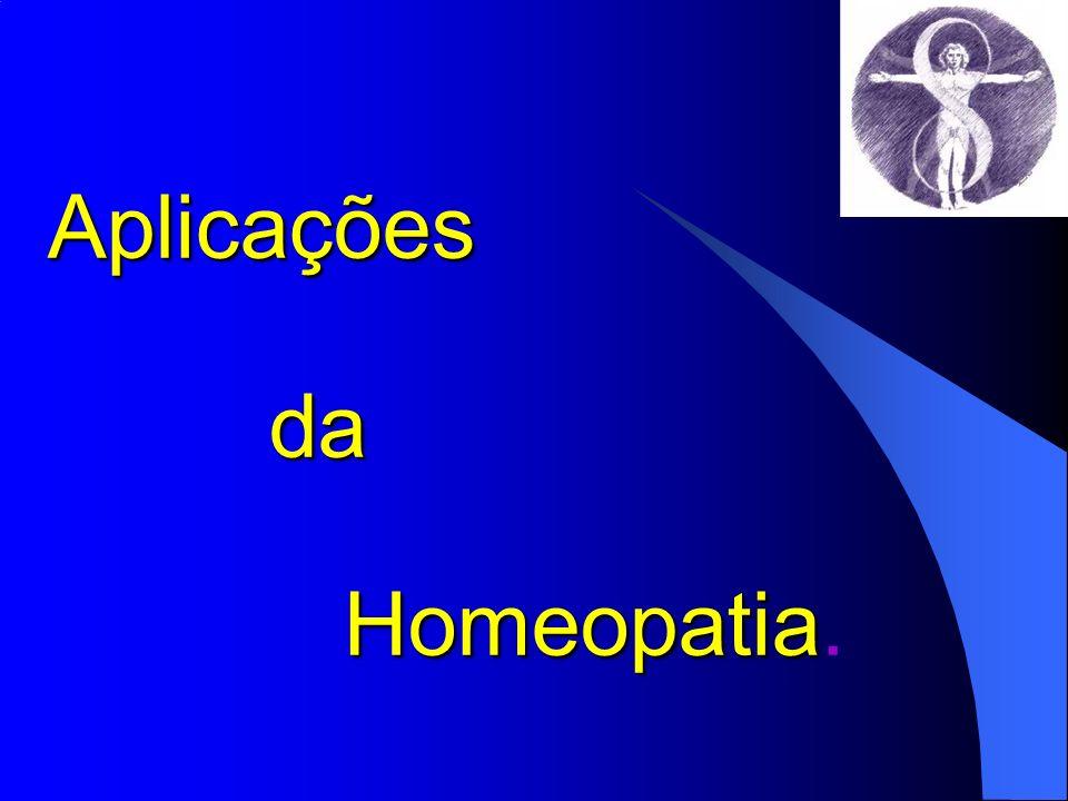 Aplicações da Homeopatia.