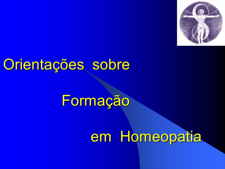 Orientações sobre Formação em Homeopatia