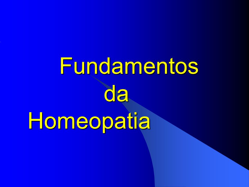 Fundamentos da Homeopatia