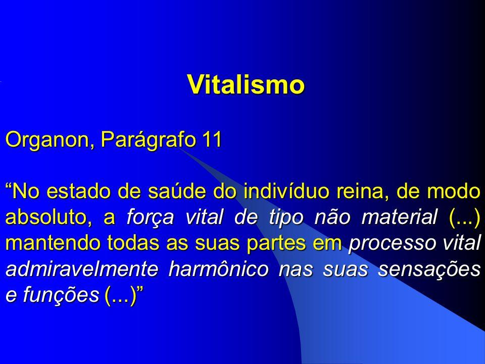 Vitalismo Organon, Parágrafo 11