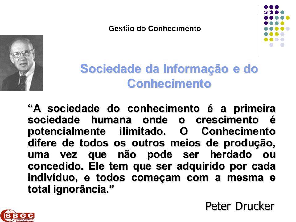 Gestão do Conhecimento Sociedade da Informação e do Conhecimento