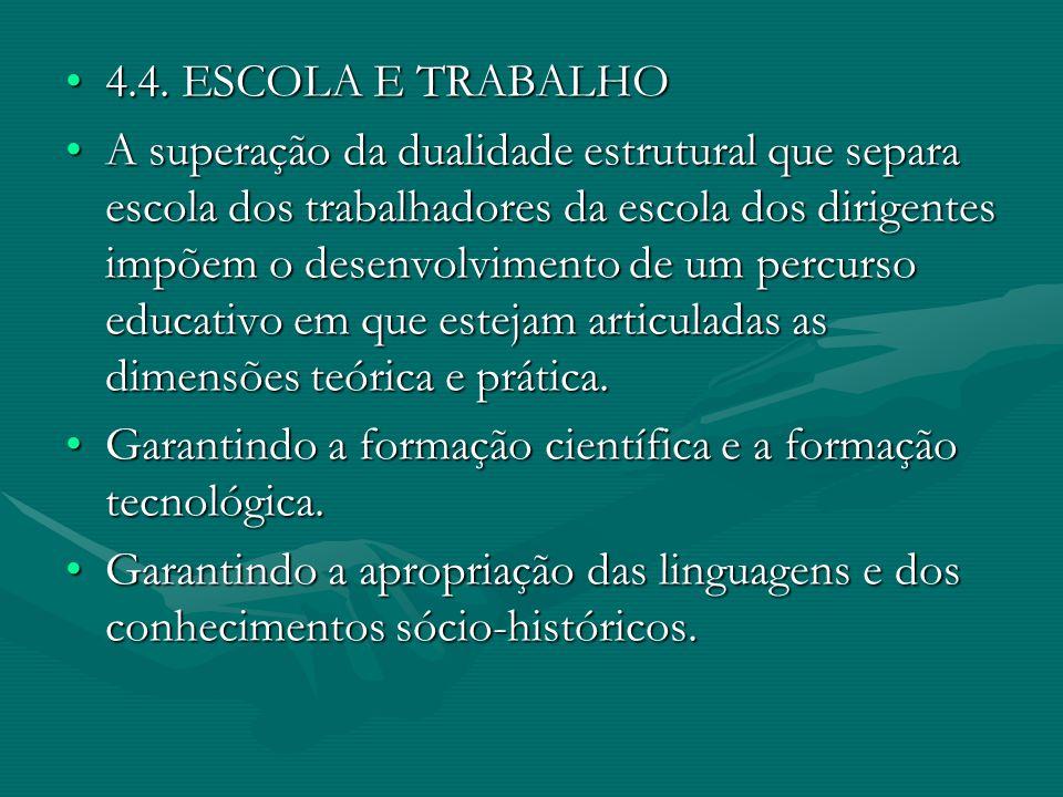 4.4. ESCOLA E TRABALHO