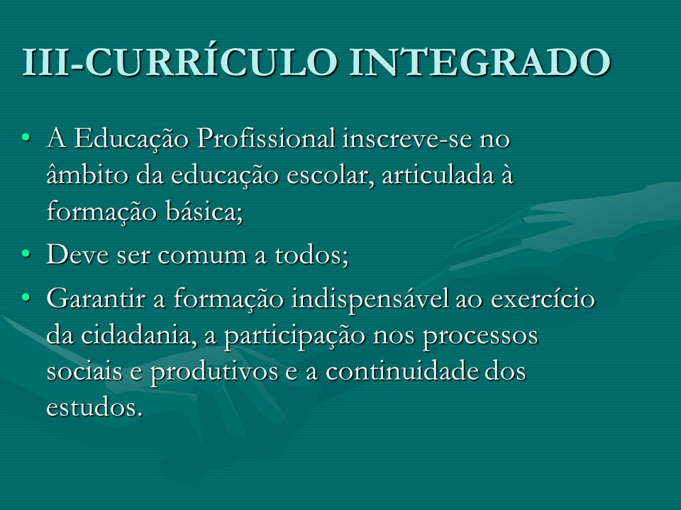 III-CURRÍCULO INTEGRADO