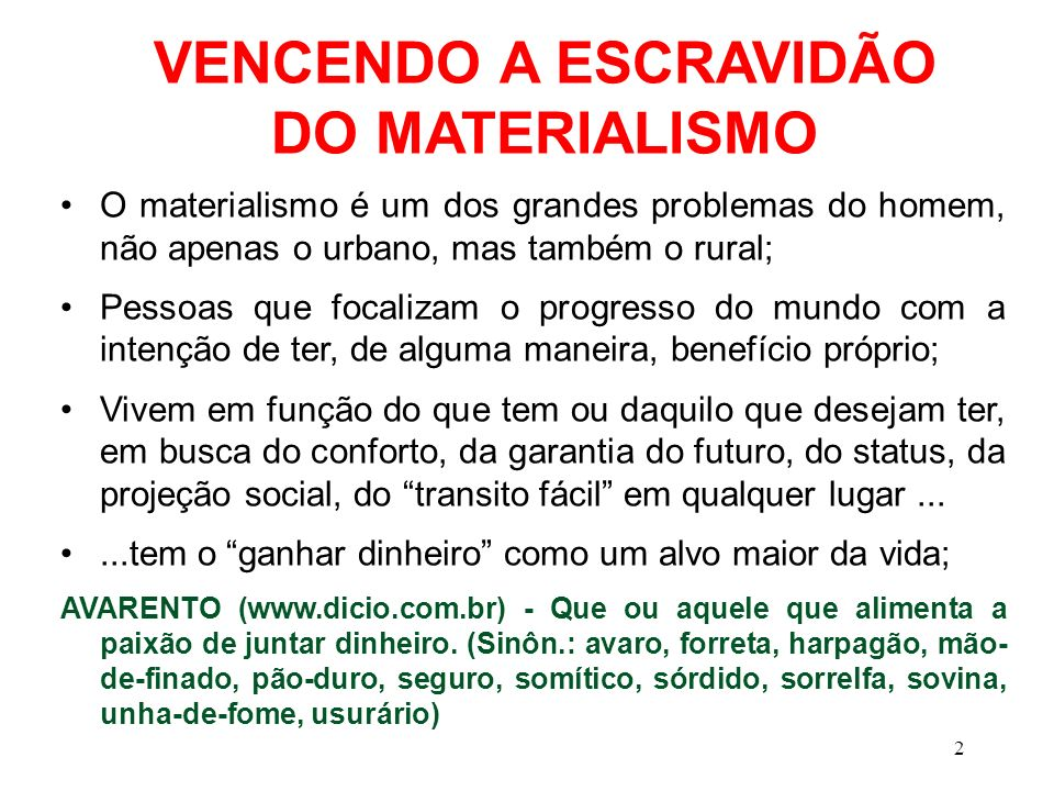 VENCENDO A ESCRAVIDÃO DO MATERIALISMO