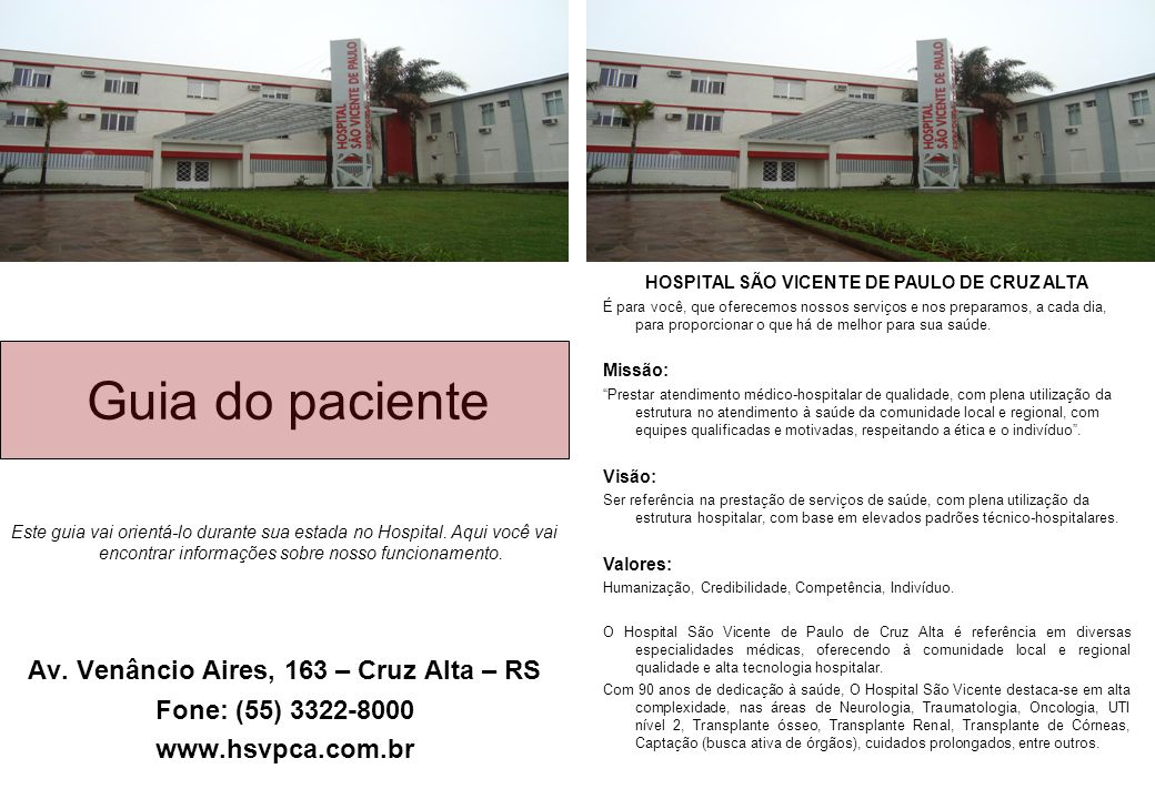 Guia do paciente Av. Venâncio Aires, 163 – Cruz Alta – RS