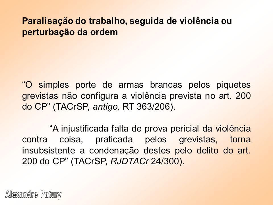 Paralisação do trabalho, seguida de violência ou perturbação da ordem