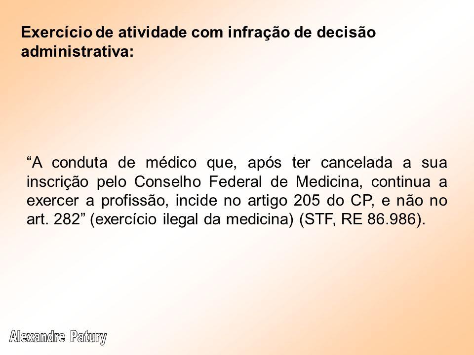 Exercício de atividade com infração de decisão administrativa: