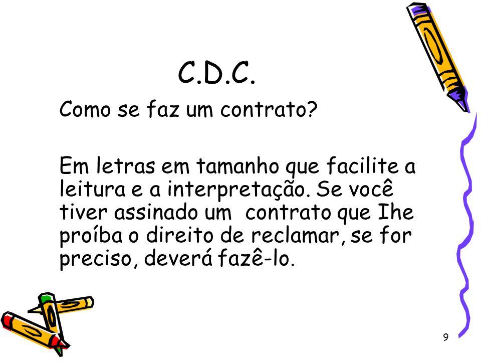 C.D.C. Como se faz um contrato