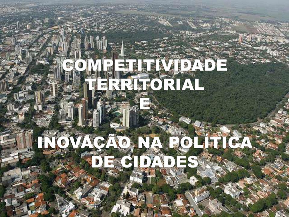 Competitividade territorial e inovação na política de cidades