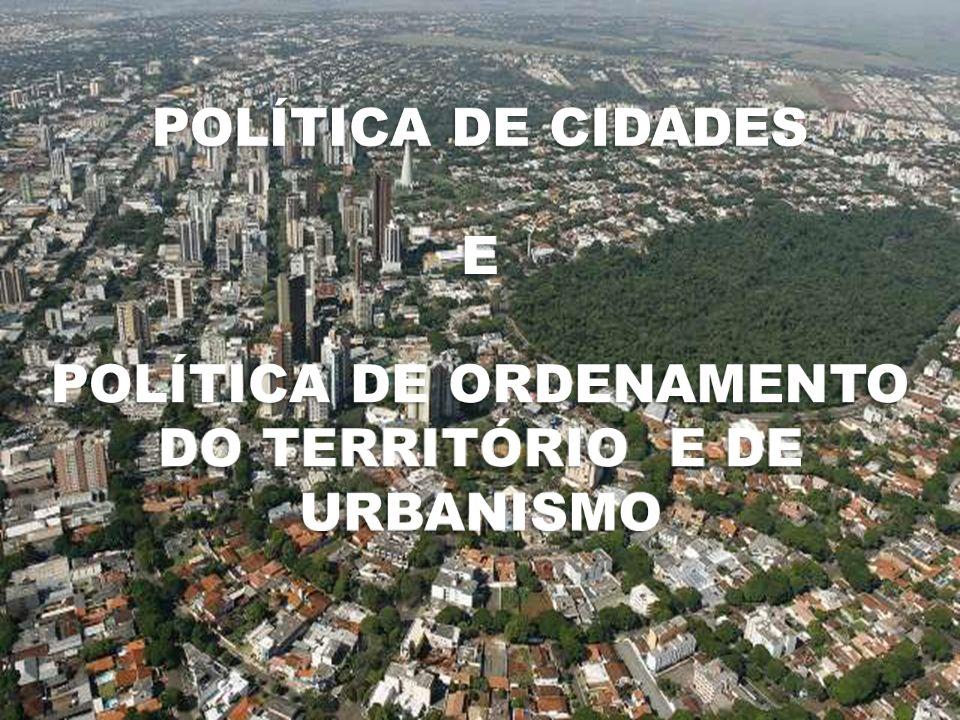 política de ordenamento do território e de urbanismo