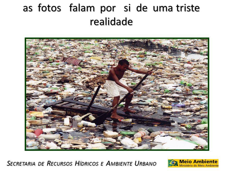 as fotos falam por si de uma triste realidade