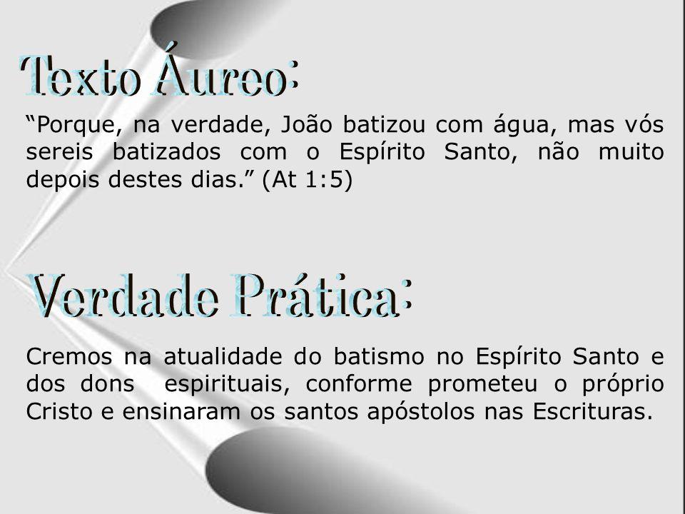 Texto Áureo: Verdade Prática: