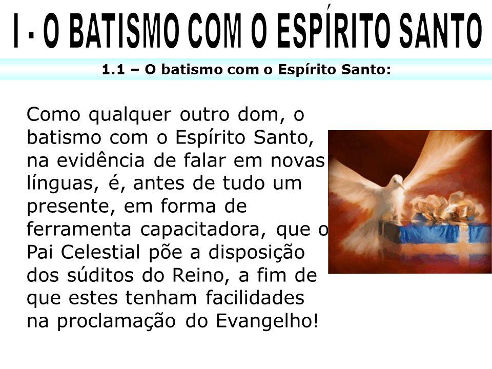 I - O BATISMO COM O ESPÍRITO SANTO