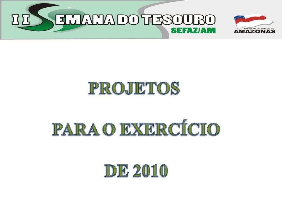 PROJETOS PARA O EXERCÍCIO DE 2010