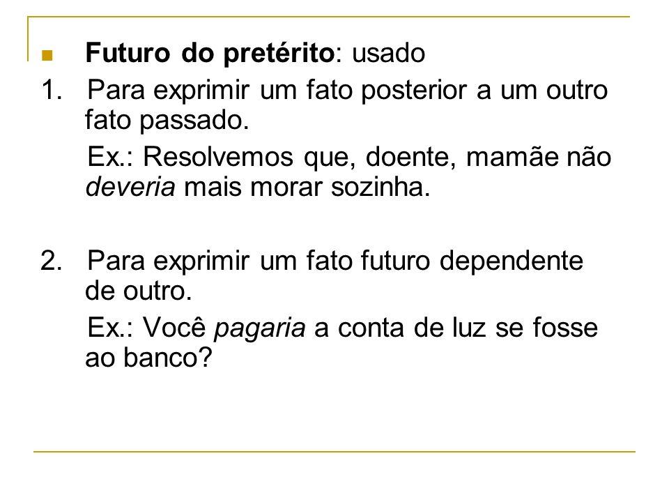 Futuro do pretérito: usado
