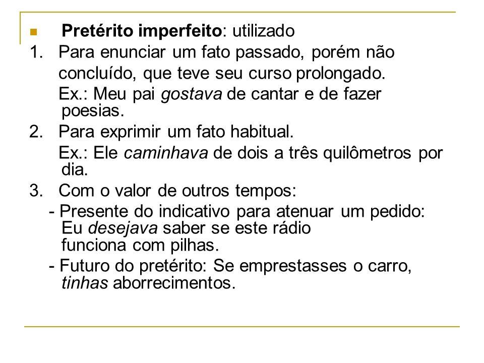 Pretérito imperfeito: utilizado