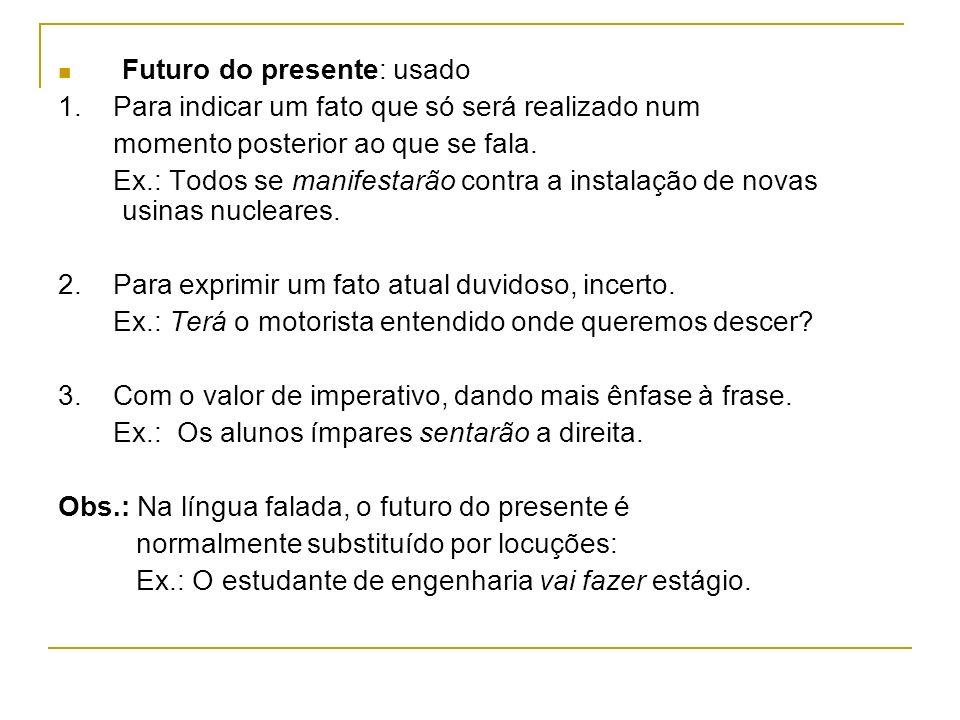 Futuro do presente: usado
