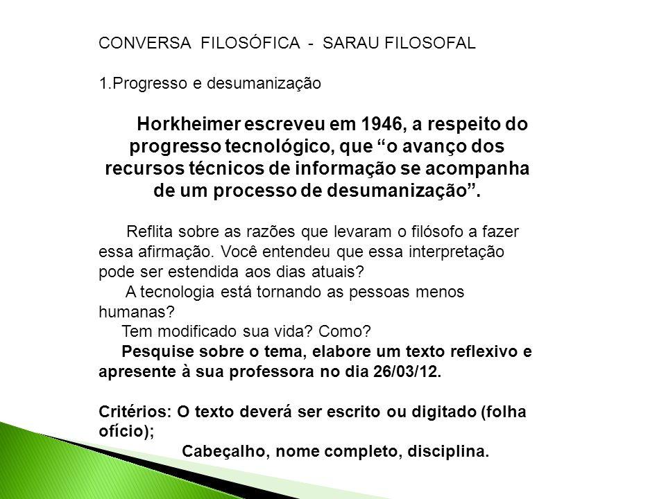 CONVERSA FILOSÓFICA - SARAU FILOSOFAL