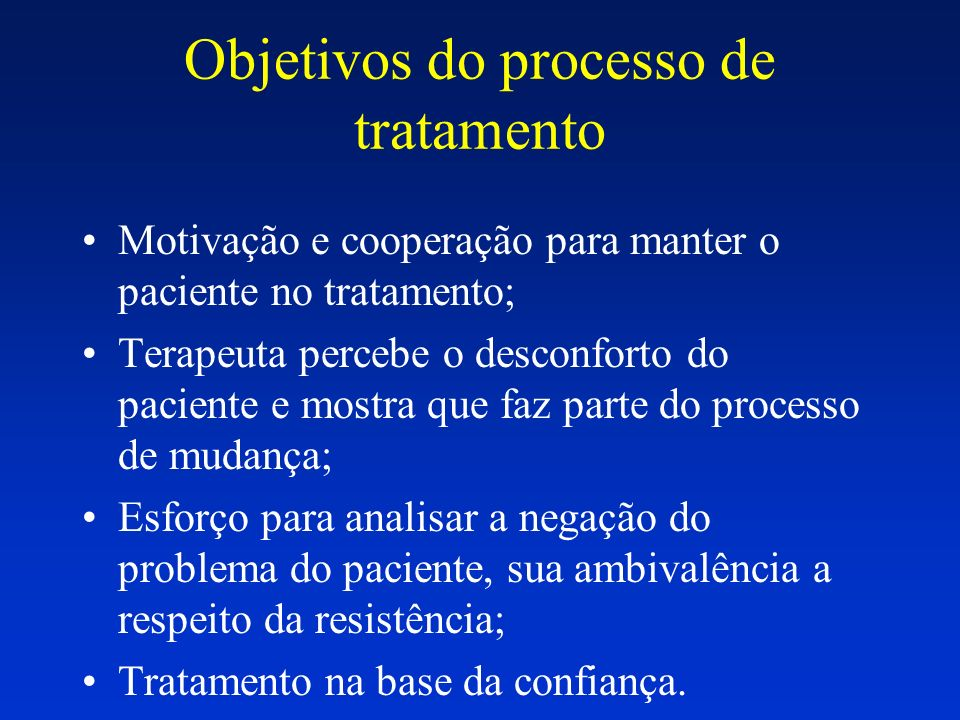 Objetivos do processo de tratamento