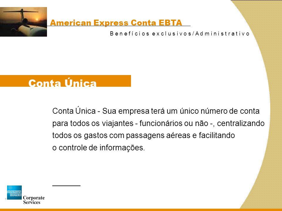 Conta Única American Express Conta EBTA
