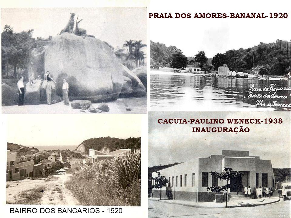 PRAIA DOS AMORES-BANANAL-1920