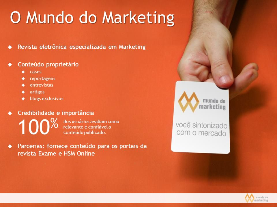 O Mundo do Marketing Revista eletrônica especializada em Marketing. Conteúdo proprietário. cases.