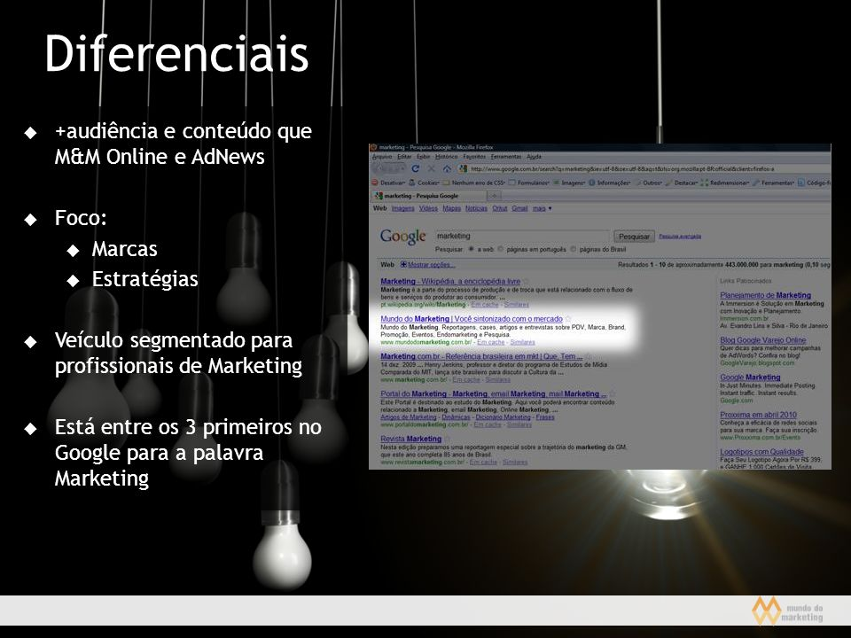 Diferenciais +audiência e conteúdo que M&M Online e AdNews Foco: