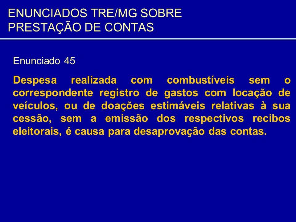 ENUNCIADOS TRE/MG SOBRE PRESTAÇÃO DE CONTAS