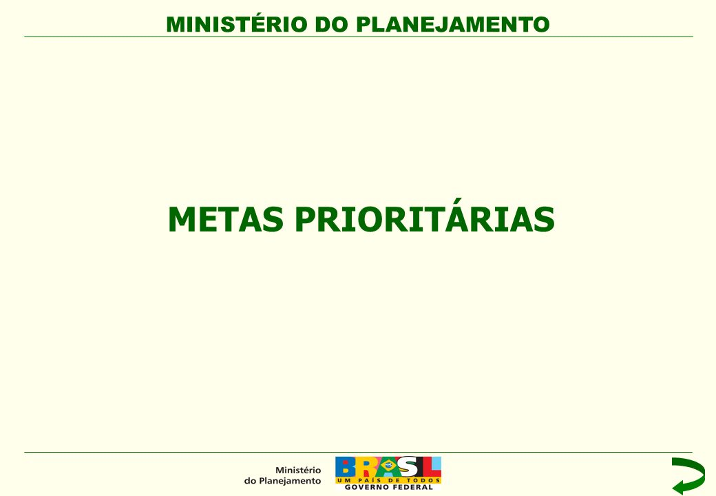 METAS PRIORITÁRIAS