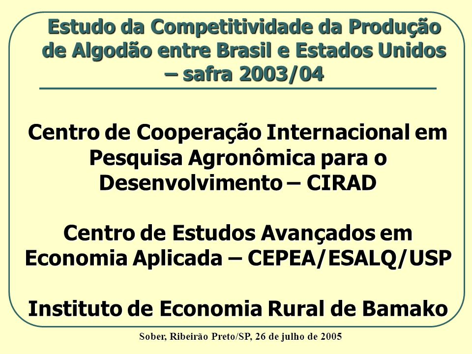 Centro de Estudos Avançados em Economia Aplicada – CEPEA/ESALQ/USP