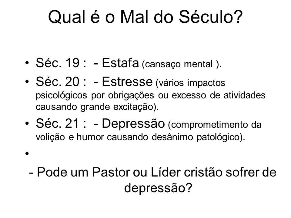 - Pode um Pastor ou Líder cristão sofrer de depressão