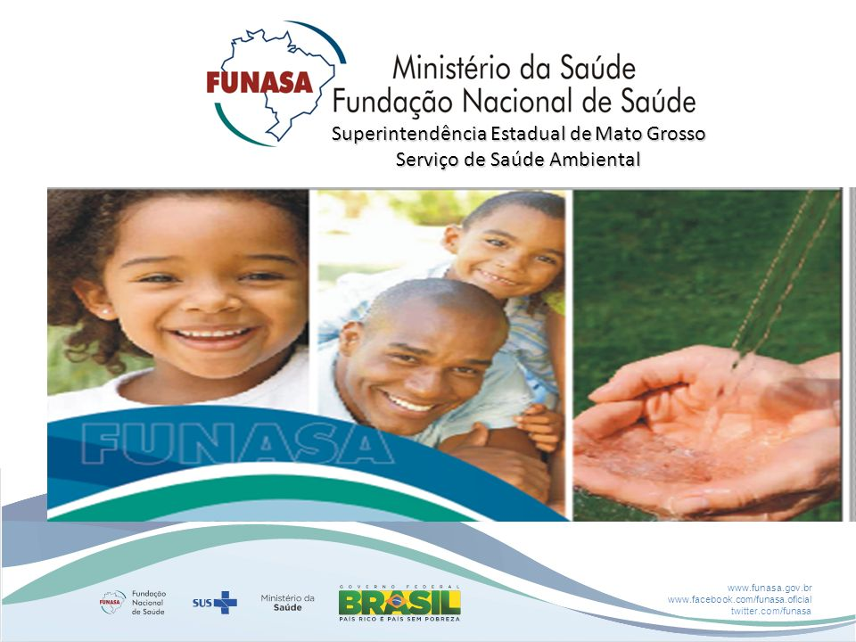 Superintendência Estadual de Mato Grosso Serviço de Saúde Ambiental