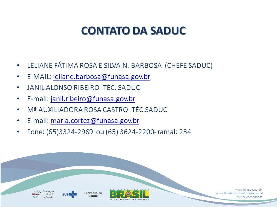 CONTATO DA SADUC LELIANE FÁTIMA ROSA E SILVA N. BARBOSA (CHEFE SADUC)