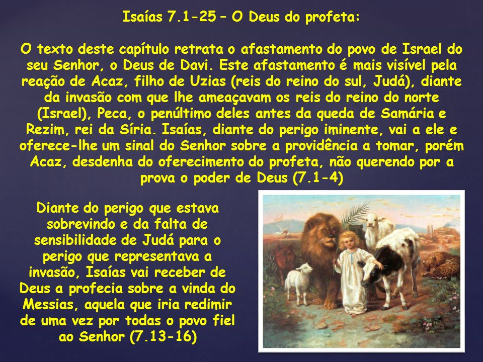 Isaías 7.1-25 – O Deus do profeta: