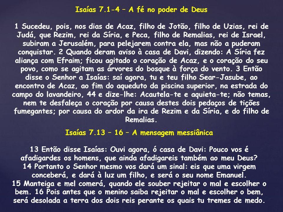 Isaías 7.1-4 – A fé no poder de Deus