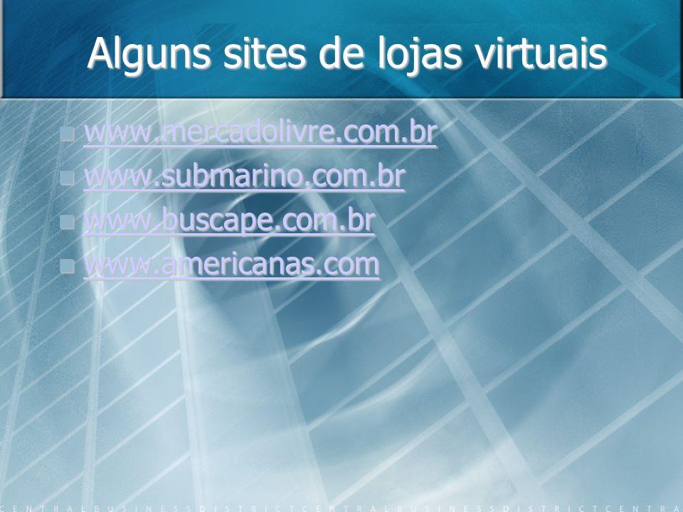 Alguns sites de lojas virtuais
