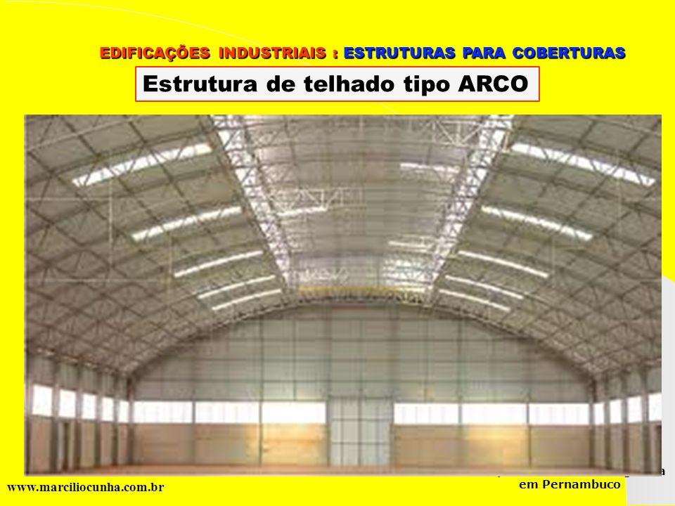 Estrutura de telhado tipo ARCO
